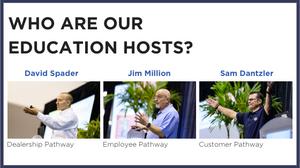 David Spader, Jim Million and Sam Dantzler have joined Dealer Week exclusively as our Education Hosts.