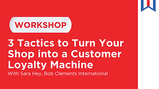 Workshop text image of 3 Tactics to Turn Your Shop into a Customer Loyalty Machine