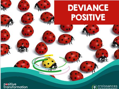 La Déviance Positive