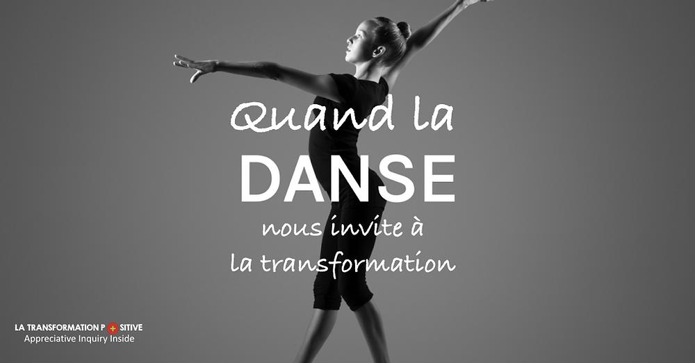Danse Transformation Positive Appreciative Inquiry