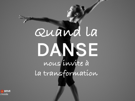 Quand la danse invite à la transformation