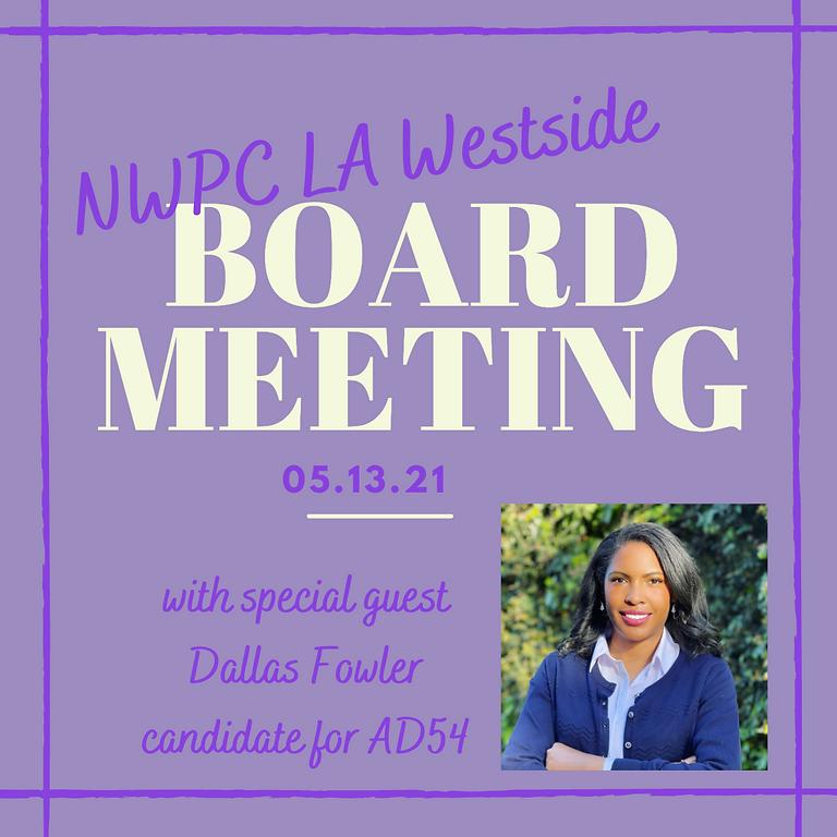 NWPC LA Westside Board Meeting w/ Special Guest, Dallas Fowler
