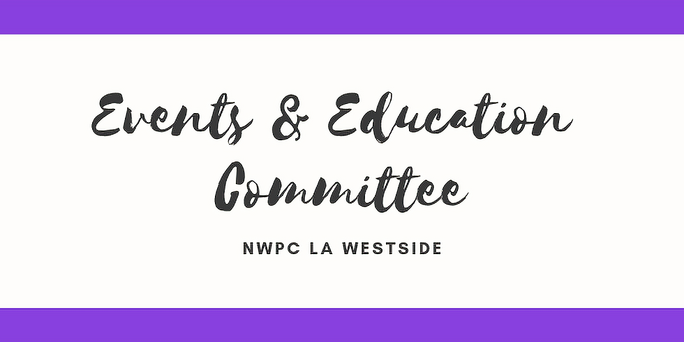 Events + Education Committee Meeting