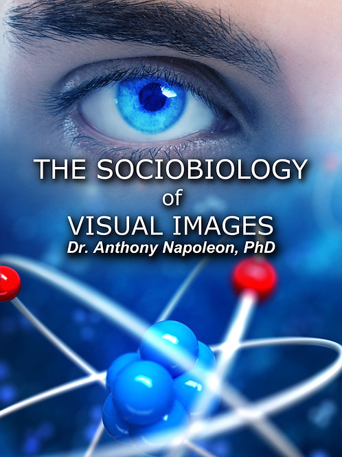 The Sociobiology of Visual Images