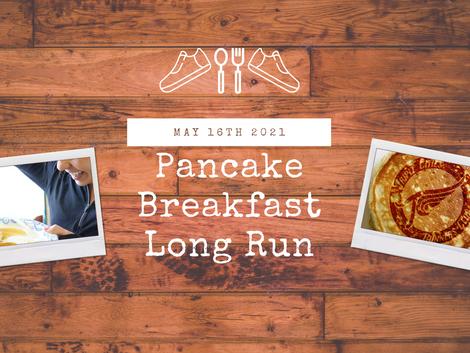 TCRC Member Pancake Breakfast & Long Run