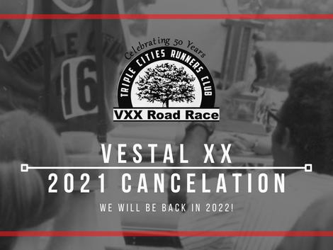 VESTAL XX 2021 Cancelation