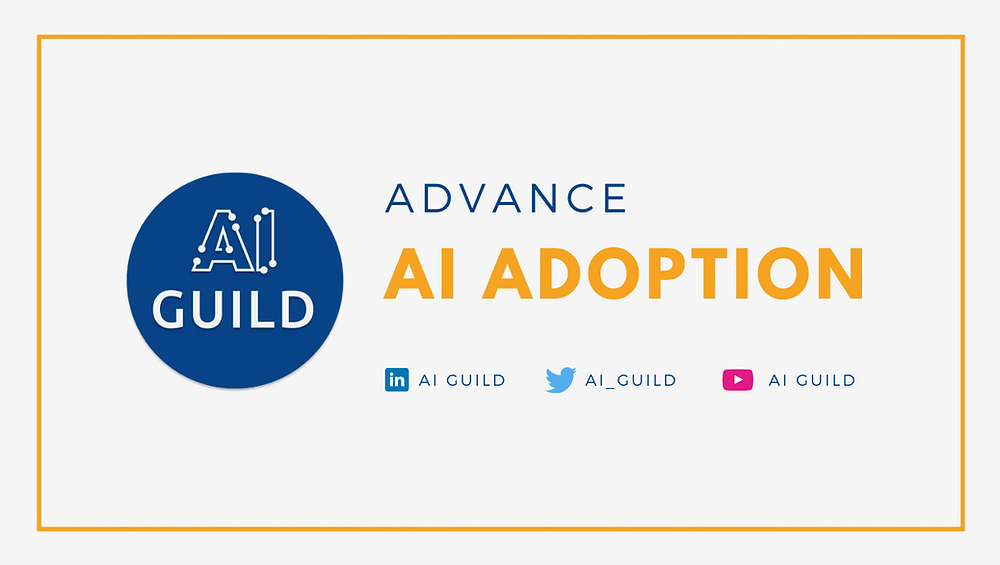 AI Guild members share the mission of advance AI adoption in industry and startups