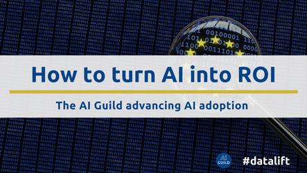 How to turn AI into ROI