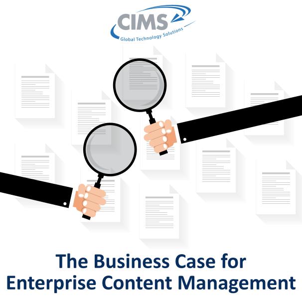 The Business Case for Enterprise Content Management - Download Full PDF