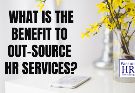 What Is the Benefit to Out-Source HR Services ?