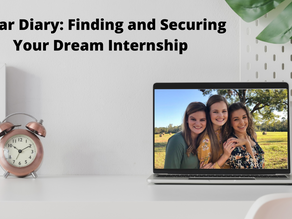 Dear Diary: Finding and Securing Your Dream Internship