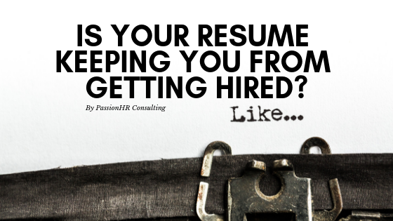 Is Your Resume Keeping You From Getting Hired?