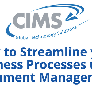 How to Streamline your Business Processes using Document Management