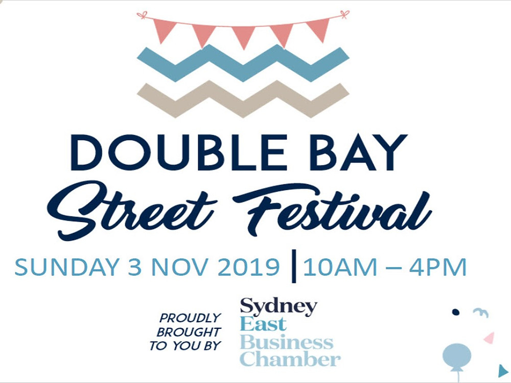 Double Bay Street Festival, Sunday 3rd November 10 am to 4 pm