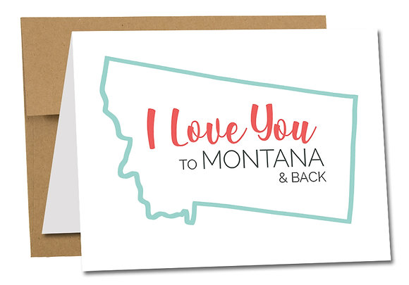 I LOVE YOU TO MONTANA & BACK