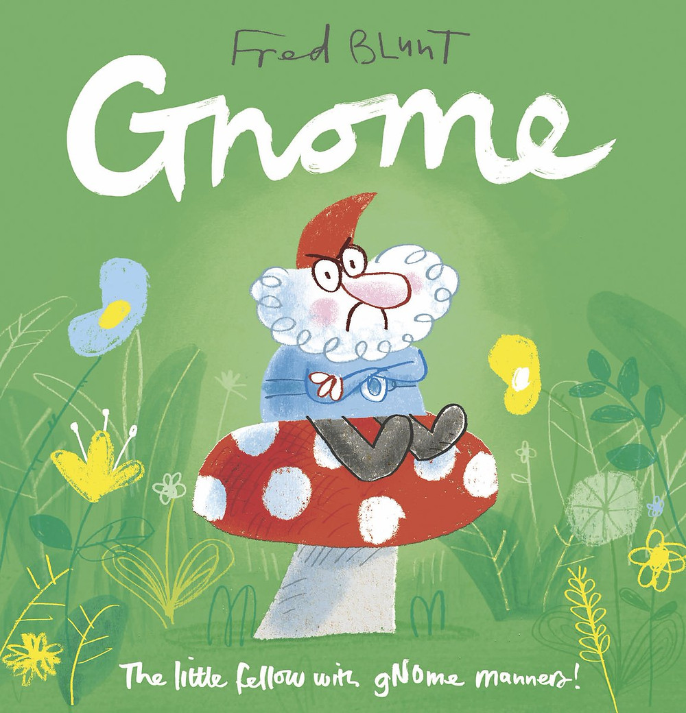 Gnome by Fred Blunt, Andersen Press