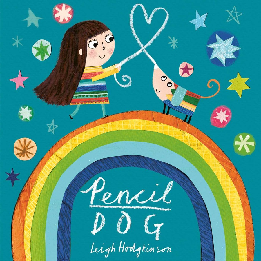 Pencil Dog by Leigh Hodgkinson, published by Simon & Schuster - cover