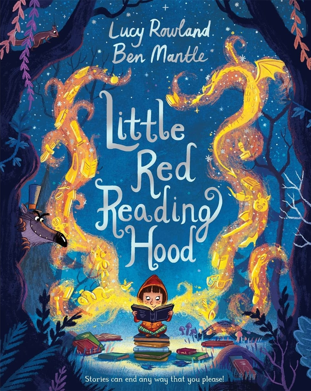 Little Red Reading Hood by Lucy Rowland and Ben Mantle, Macmillan