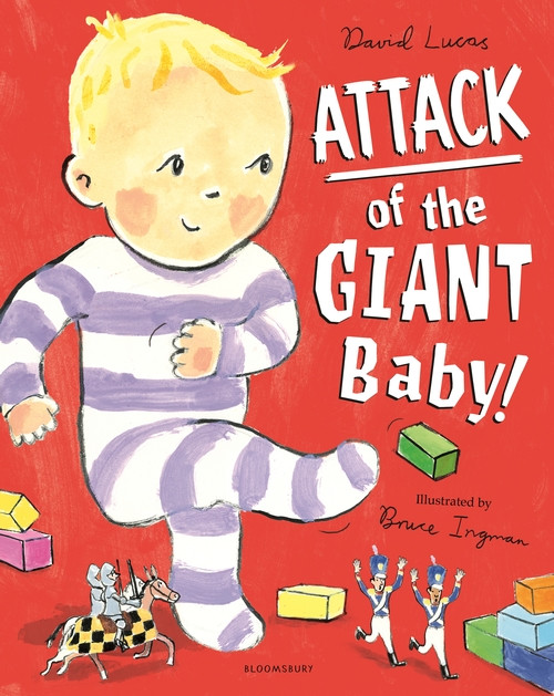 Attack of the Giant Baby by David Lucas and Bruce Ingram