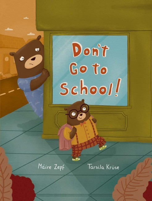 Don't go to School by Máire Zepf and Tarsila Krüse, Futa Fata