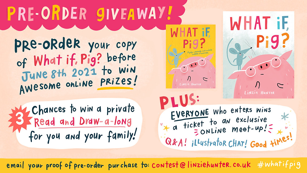 What if, Pig? by Linzie Hunter, HarperCollins pre-order giveaway