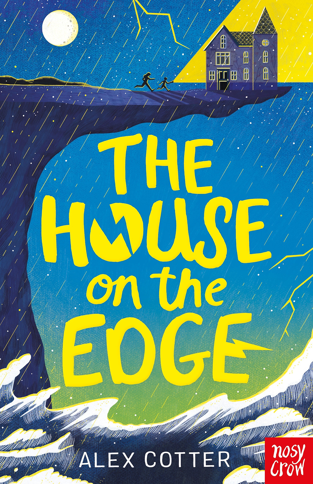 The House on the Edge by Alex Cotter, cover design by Kathrin Honestana, published by Nosy Crow