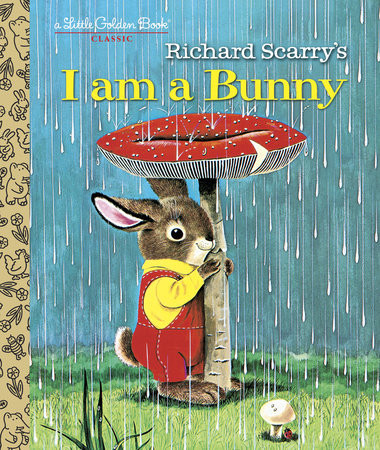 I am a Bunny by Ole Risom and Richard Scarry, Little Golden Books