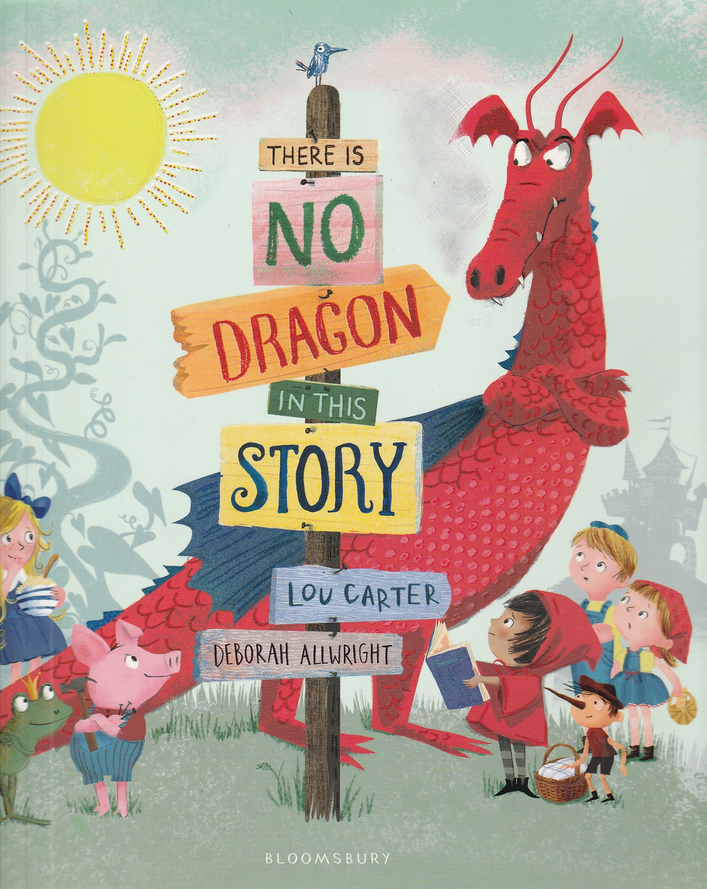 There is no dragon in this story by Lou Carter and Deborah Allwright, published by Bloomsbury. book cover.