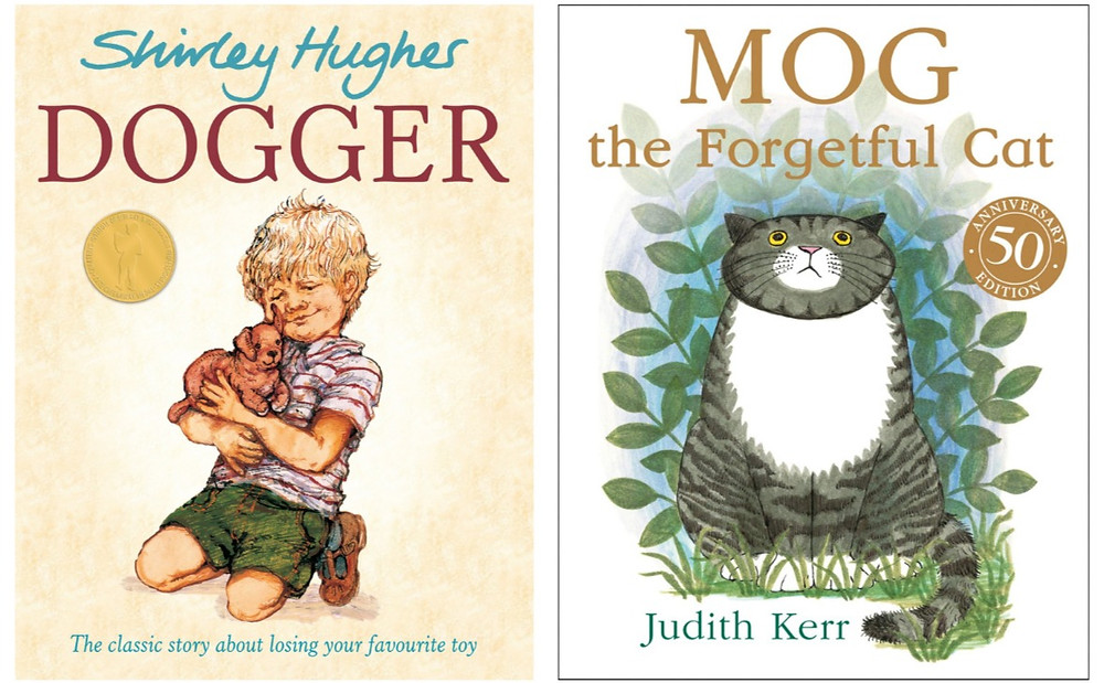 Dogger by Shirley Hughes and Mog the Forgetful Cat by Judith Kerr