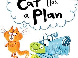 Cat-Has-a-Plan-CVR-scaled_edited.jpg