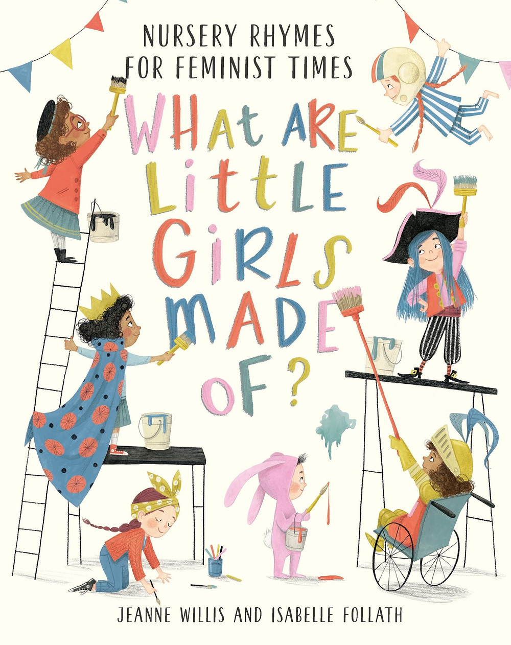 What are little girls made of? by Jeanne Willis and Isabelle Follath