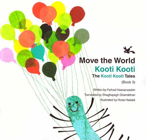 Move the World Kooti Kooti illustrated by Hoda Hadadi