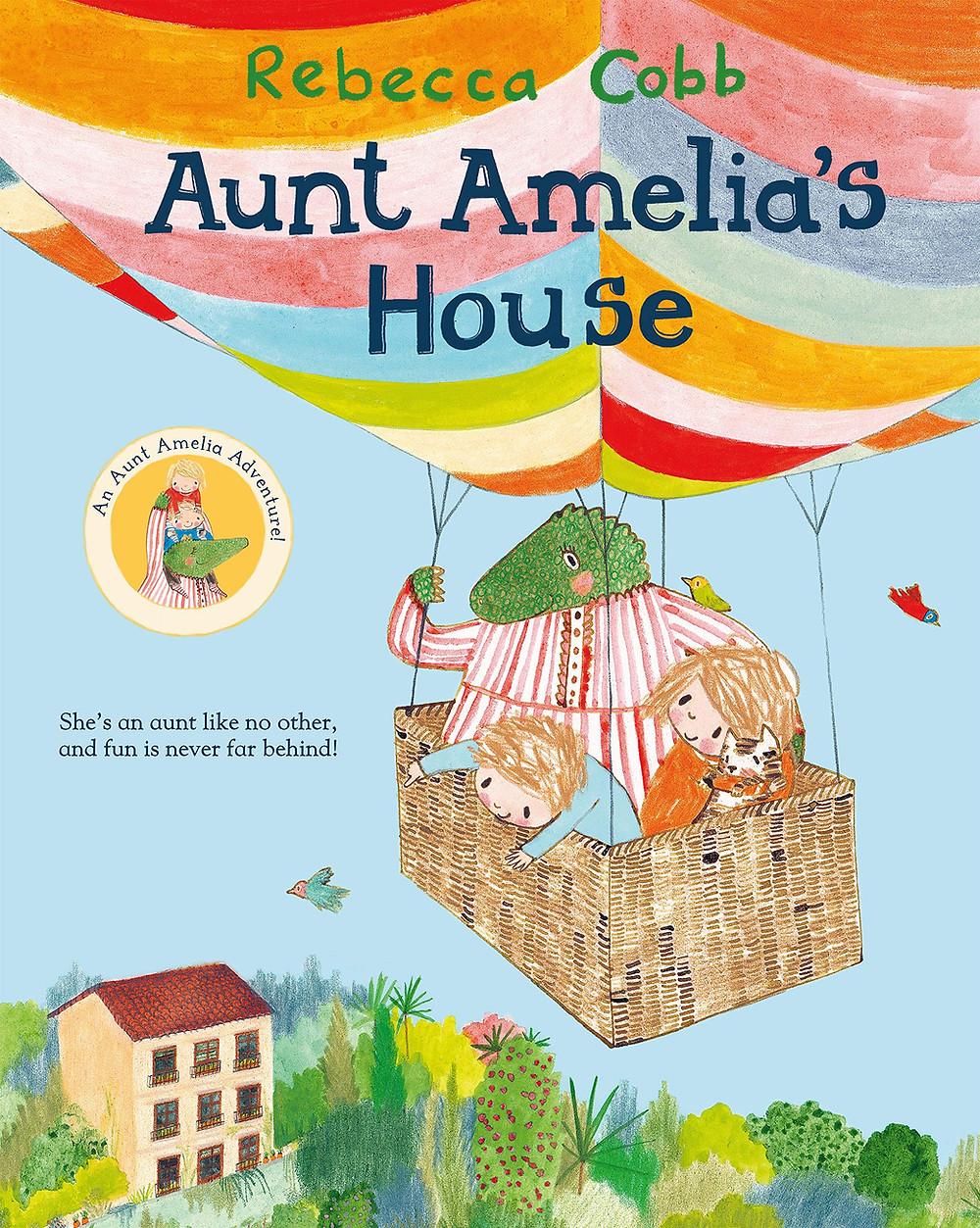 Aunt Amelia's House by Rebecca Cobb, Macmillan