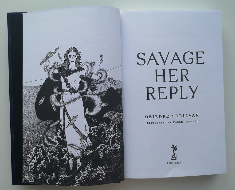 Savage Her Reply by Deirdre Sullivan, illustrated by Karen Vaughan, Little Island