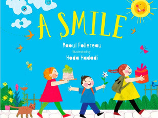 BLOG TOUR: A Smile by Raoul Follereau, illustrated by Hoda Hadadi, review + interview