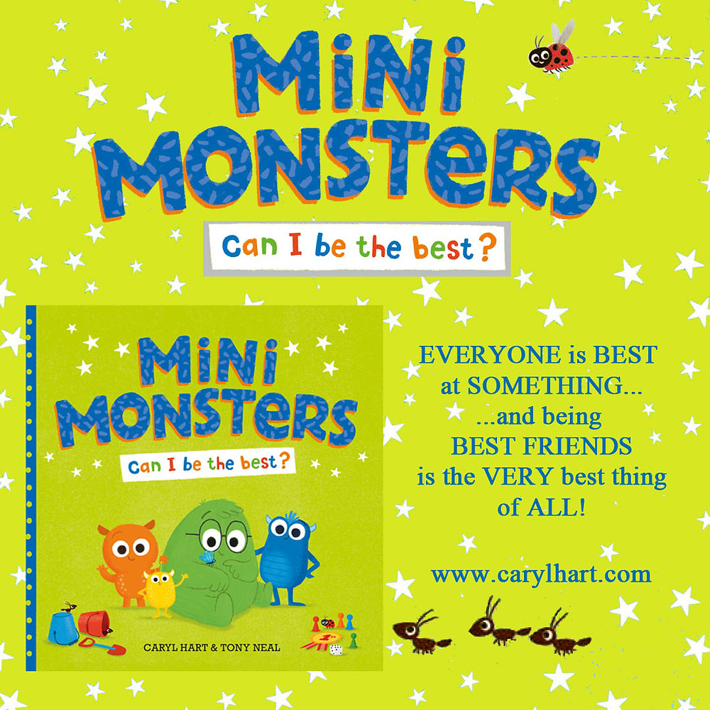 Mini Monsters Can I Be The Best? by Caryl Hart and Tony Neal, published by Simon & Schuster.