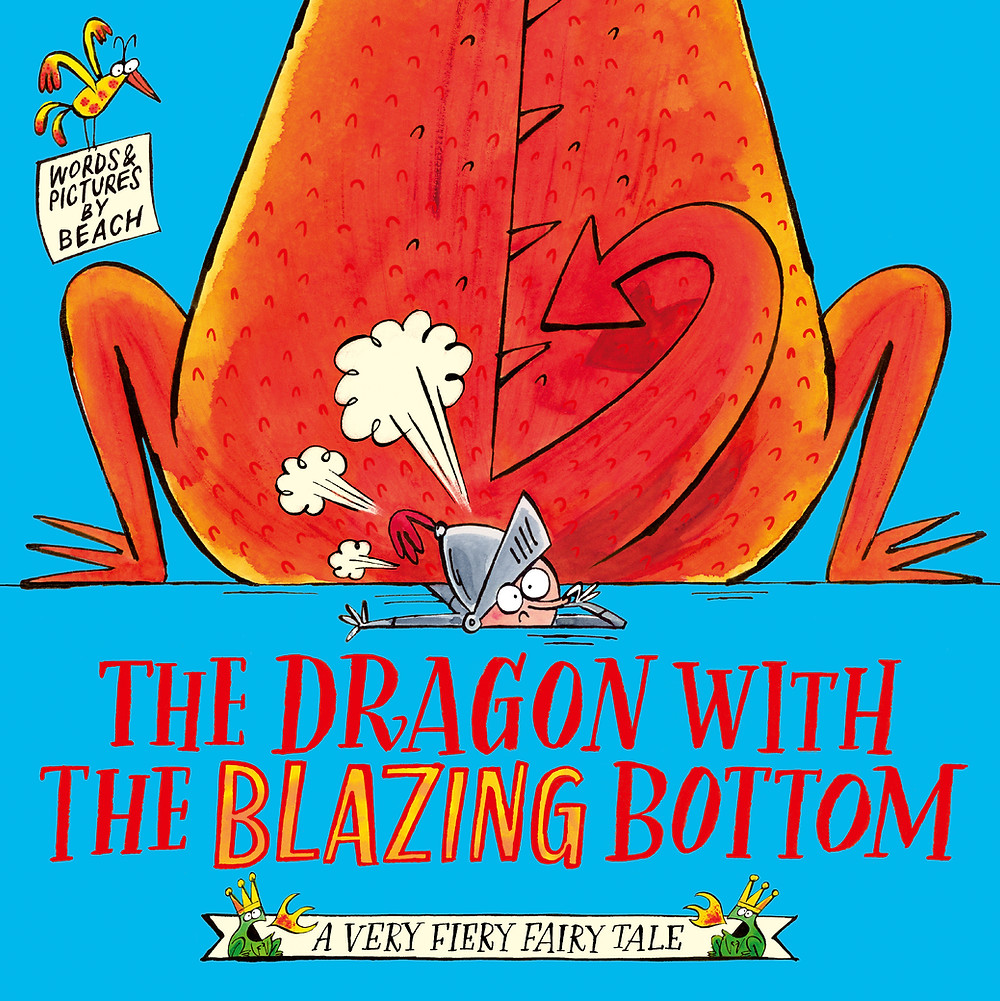 The Dragon with the Blazing Bottom by Beach, Simon & Schuster