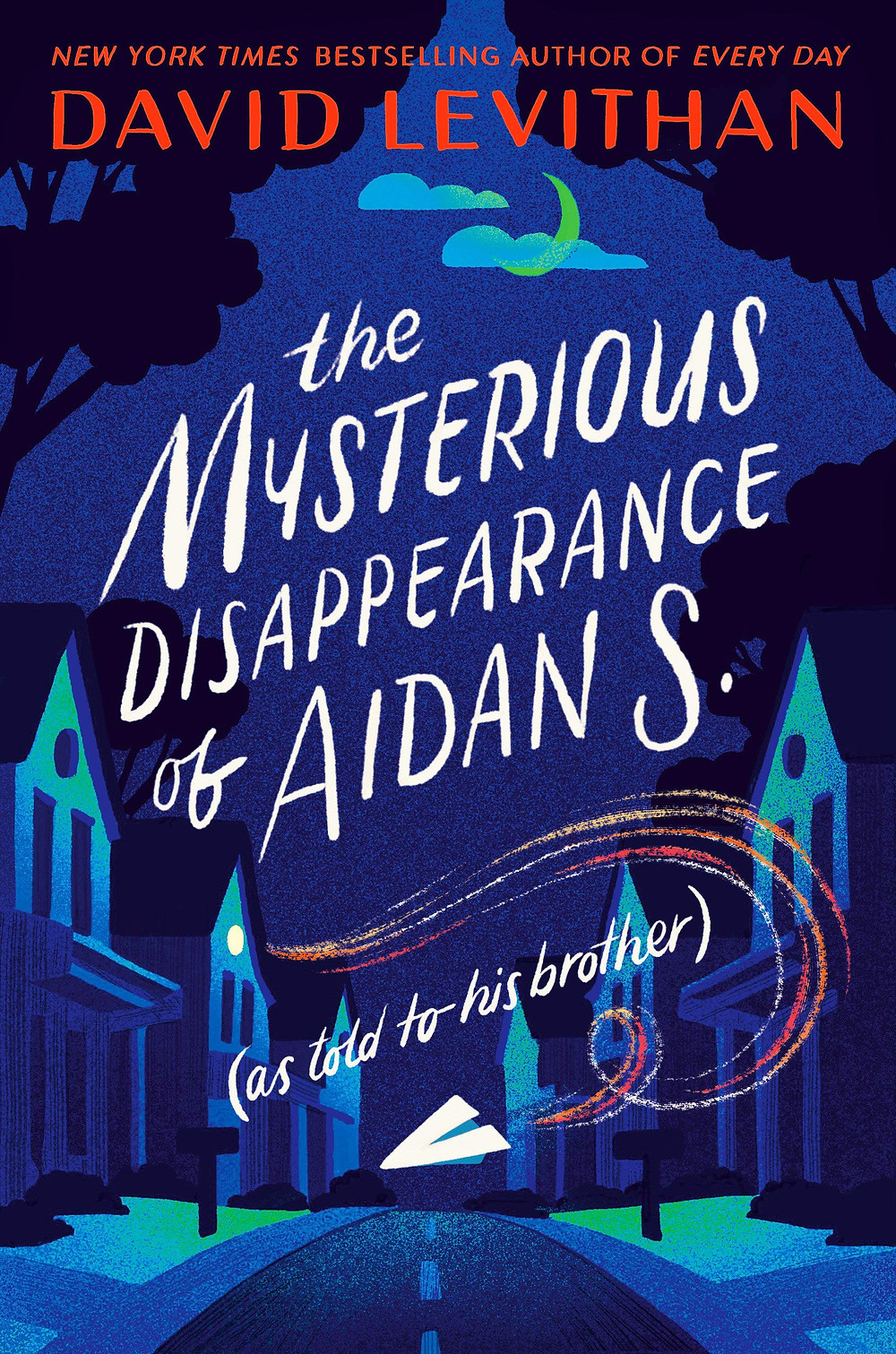 The Mysterious Disappearance of Aidan S. David Levithan cover
