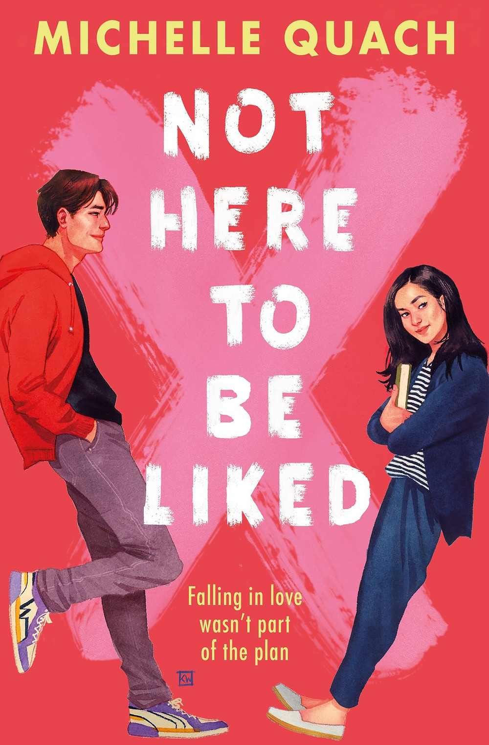 Not Here To Be Liked by Michelle Quach, Usborne books