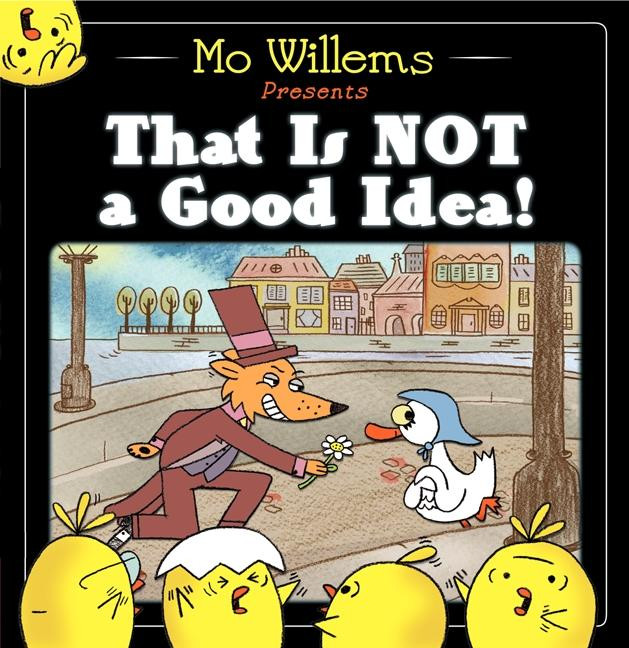 Cover That Is Not a Good Idea Mo Willems