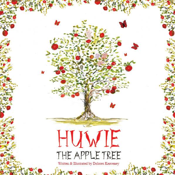 Huwie the Apple Tree by Dolores Keaveney