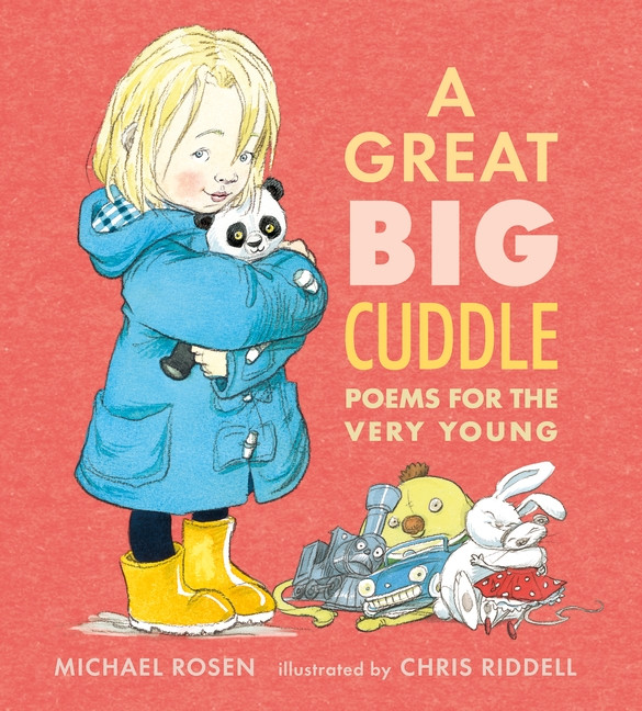 A Great Big Cuddle by Michael Rosen and Chris Riddell