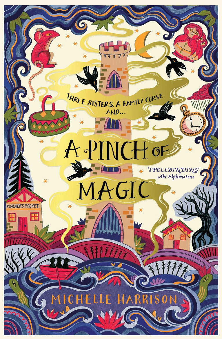 The cover of A Pinch of Magic by Michelle Harrison, illustrated by Melissa Castrillon, published by Simon & Schuster.