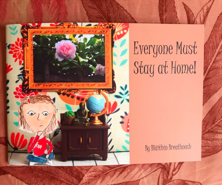 Everyone Must Stay at Home by Bláithín Breathnach
