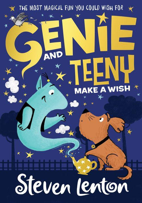 Genie and Teeny: Make a Wish by Steven Lenton, HarperCollins