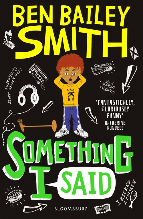 Something I Said by Ben Bailey Smith, Bloomsbury