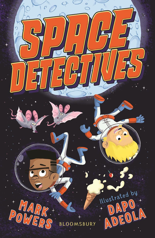 Space Detectives Mark Powers Dapo Adeola