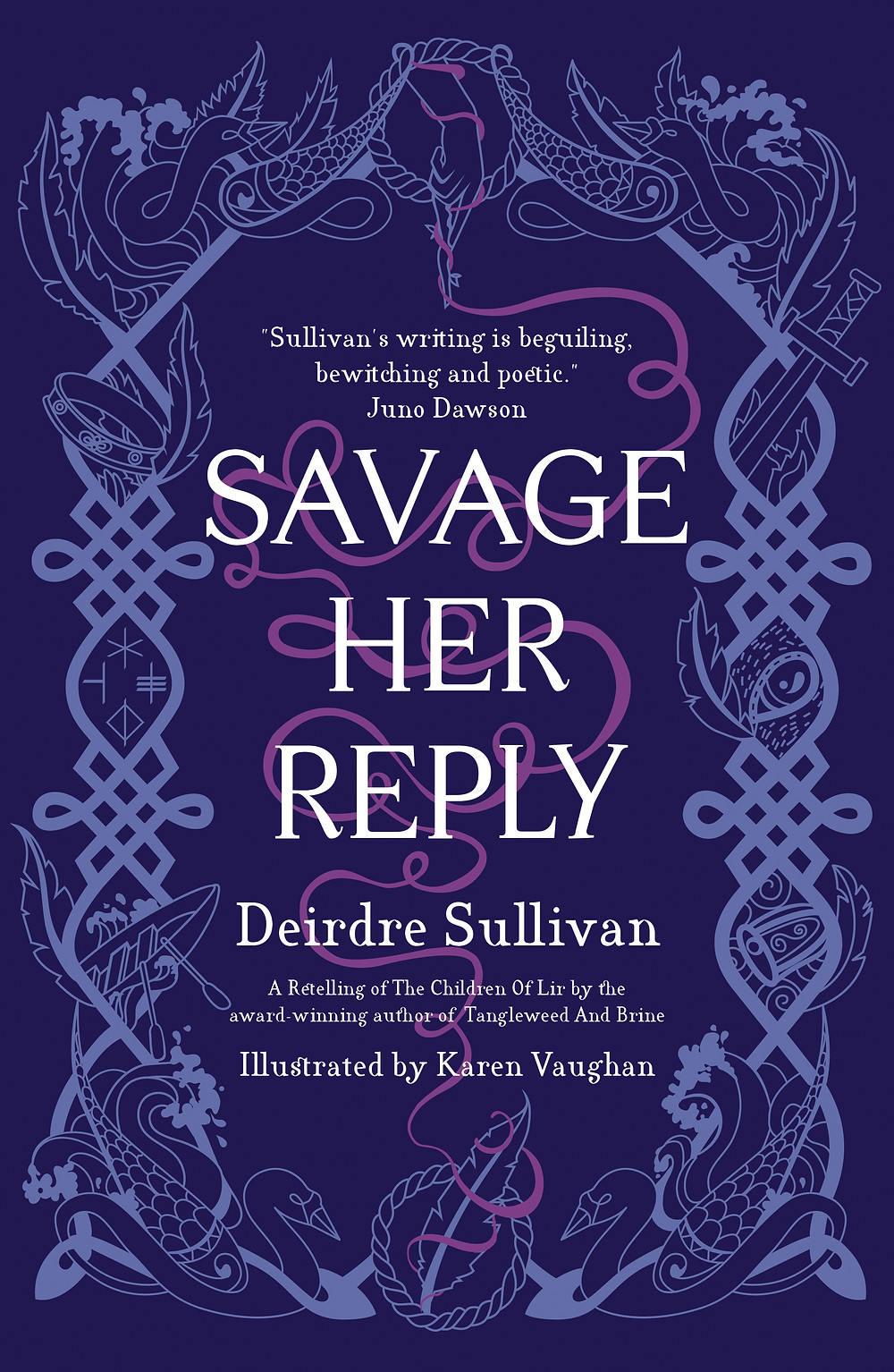 Savage Her Reply by Deirdre Sullivan, illustrated by Karen Vaughan, Little Island book cover