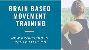 Health and WellnessMidlifeBrain Based TrainingBrain Based Movement Training New Frontiers in Re