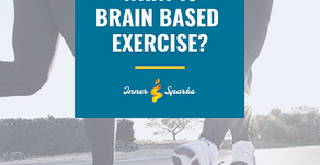 All Movement is Brain Based, So What is Brain Based Exercise?